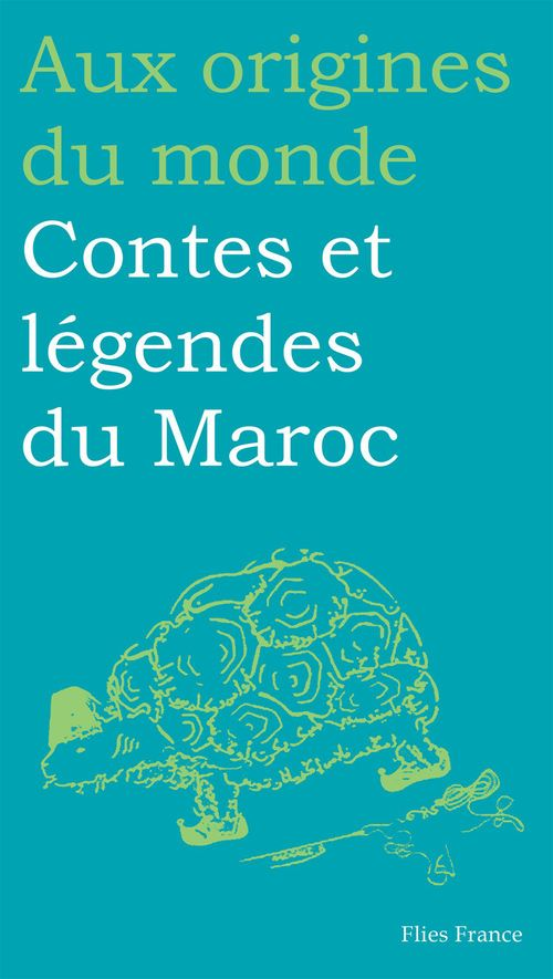 Contes et légendes du Maroc