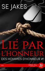 Lie par l'honneur - des hommes d'honneur #1