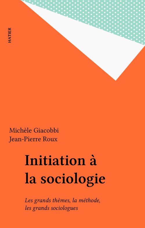 Initiation a la sociologie (bremond)