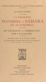 Le Raid Citroën :la première traversée du Sahara en automobile