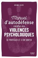 Vente EBooks : Manuel d'auto-défense contre les violences psychologiques  - Ariane CALVO