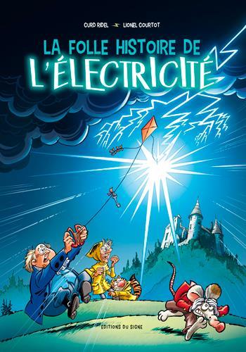 la folle histoire de l'électricité, sans encart