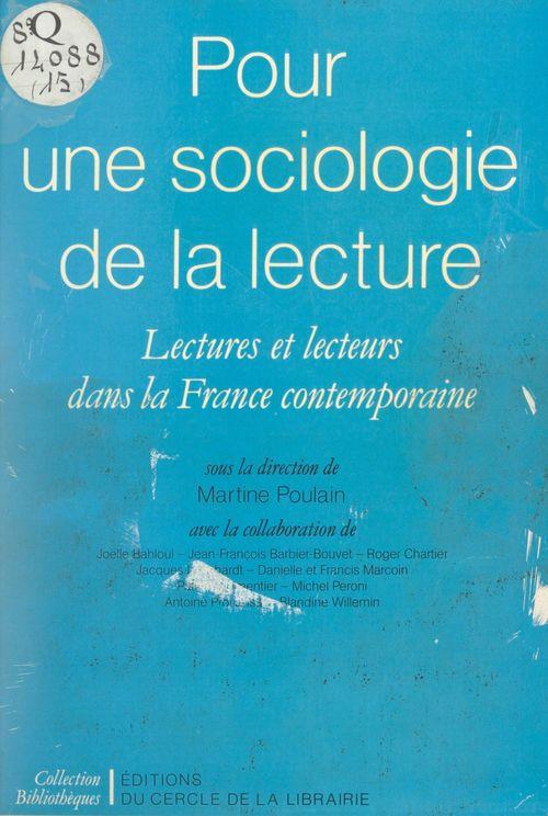 Pour une sociologie de la lecture