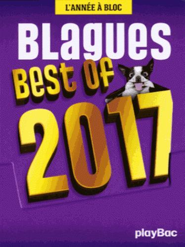 Calendrier best of blagues 2017 ; l'année à bloc