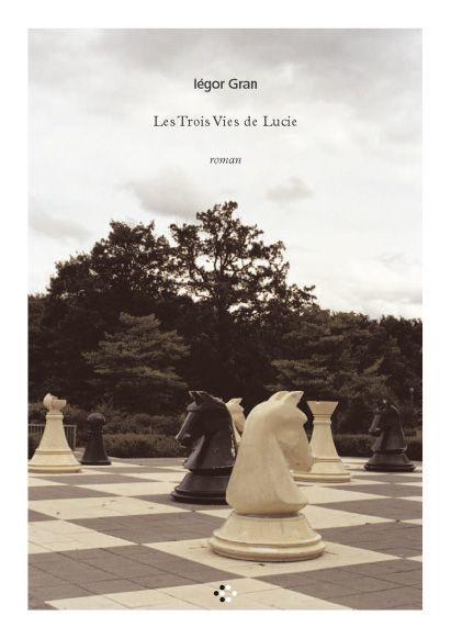 Les trois vies de Lucie