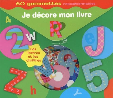 JE DECORE MON LIVRE LES LETTRES ET LES CHIFFRES - 60 GOMMETTES REPOSITIONNABLES PIMCHOU/GREGOIRE