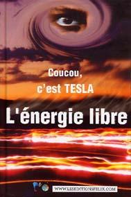 Coucou c'est Tesla ; l'energie libre