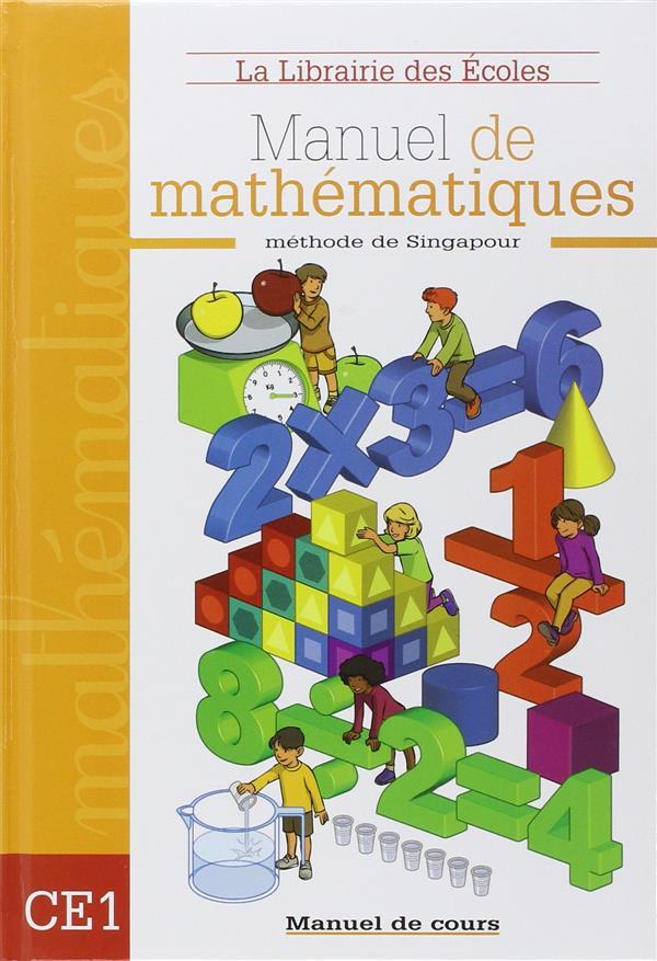 Methode De Singapour ; Manuel De Mathematiques ; Ce1 ; Manuel De Cours