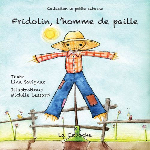 Fridolin, l'homme de paille