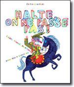 Couverture de Halte, On Ne Passe Pas !