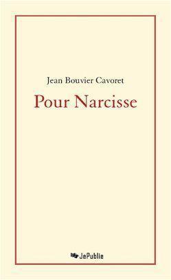 Pour Narcisse