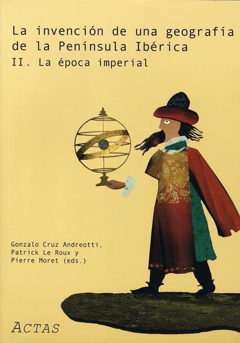 Invencion de una geografia de la peninsula iberica ii. la epoca imperial