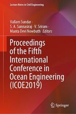 Proceedings of the Fifth International Conference in Ocean Engineering (ICOE2019)  - Manta Devi Nowbuth - V. Sriram - Vallam Sundar - S. A. Sannasiraj