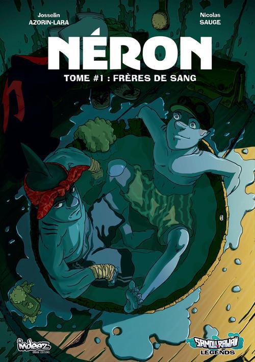 Néron t.1 ; frères de sang