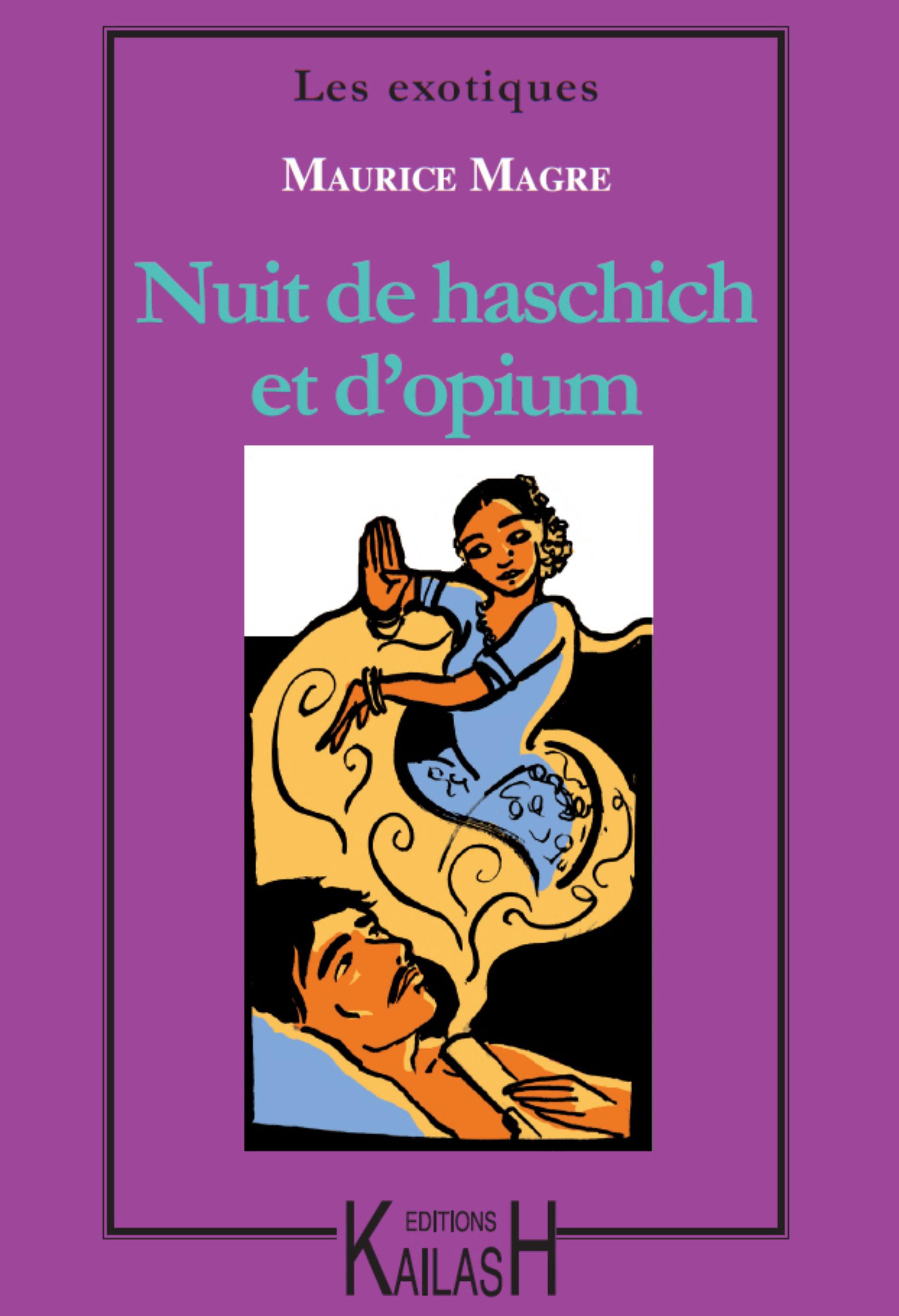 Nuit de haschich et d´opium