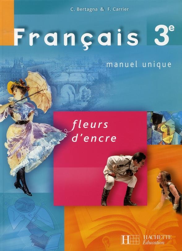 Fleurs D Encre Francais 4eme Livre De L Eleve Edition
