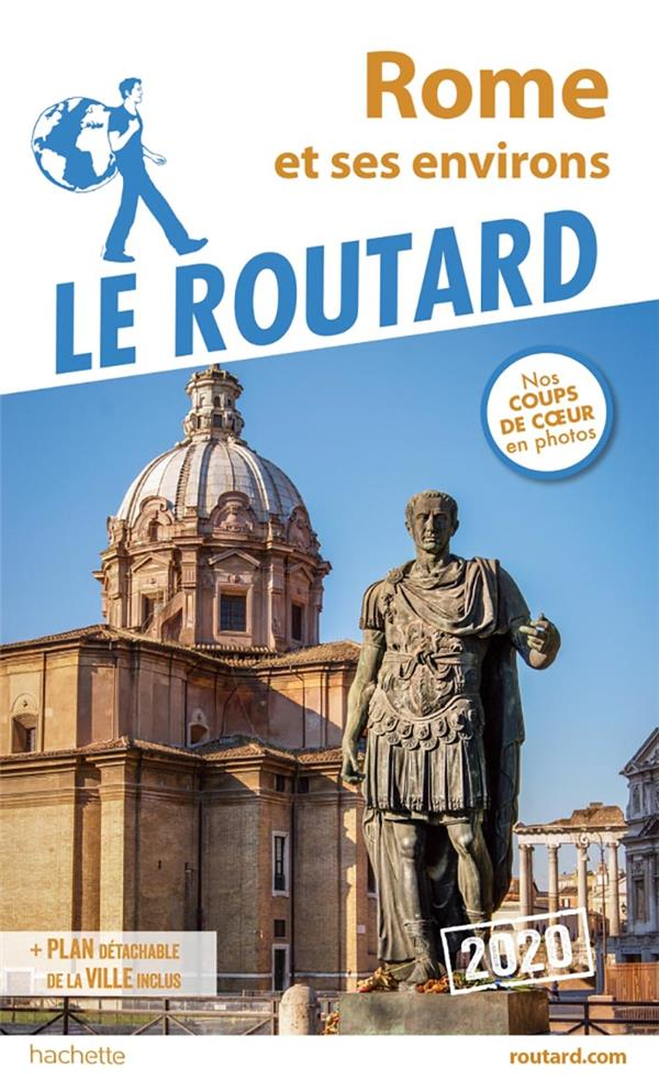 Guide du Routard ; Rome et ses environs (édition 2020)