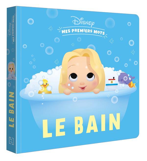 Disney Baby ; mes premiers mots ; le bain