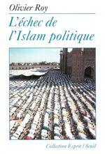 Vente EBooks : L'Echec de l'Islam politique  - Olivier ROY