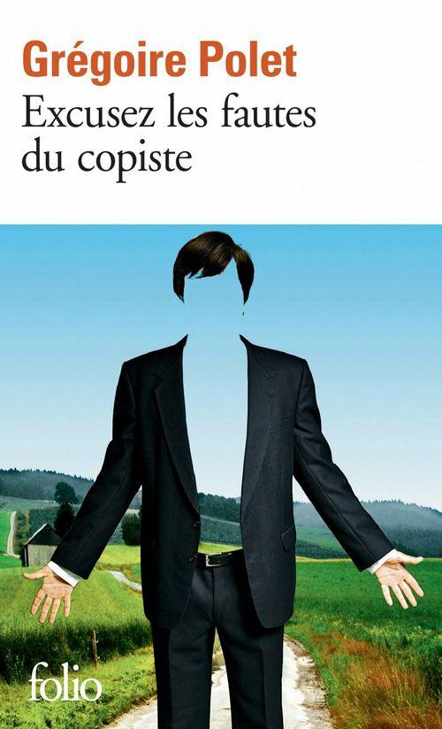 Excusez les fautes du copiste  - Gregoire Polet