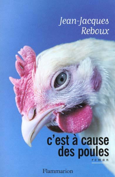 C'est a cause des poules