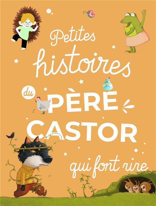 Petites histoires du Père Castor qui font rire