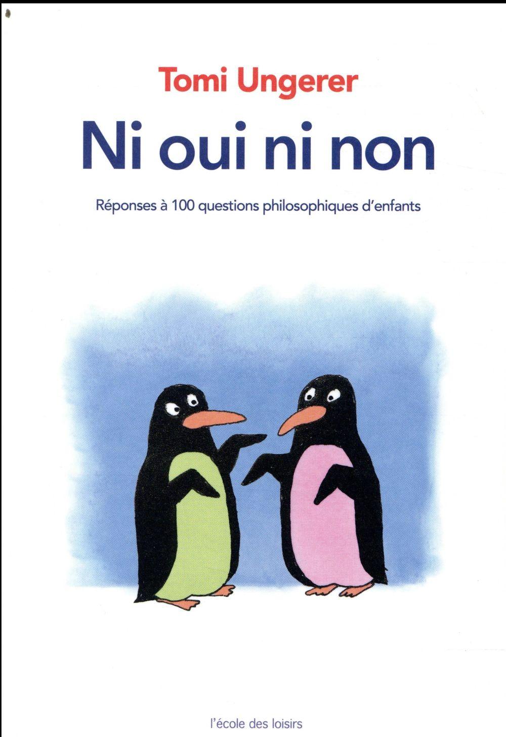Ni oui ni non ; réponses à 100 questions philosophiques d'enfants
