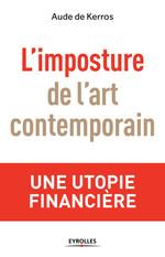Vente Livre Numérique : L'imposture de l'art contemporain  - Aude de Kerros