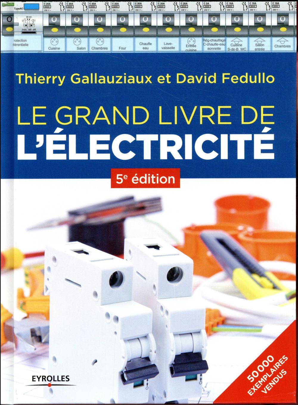 le grand livre de l'électricité (5e édition)