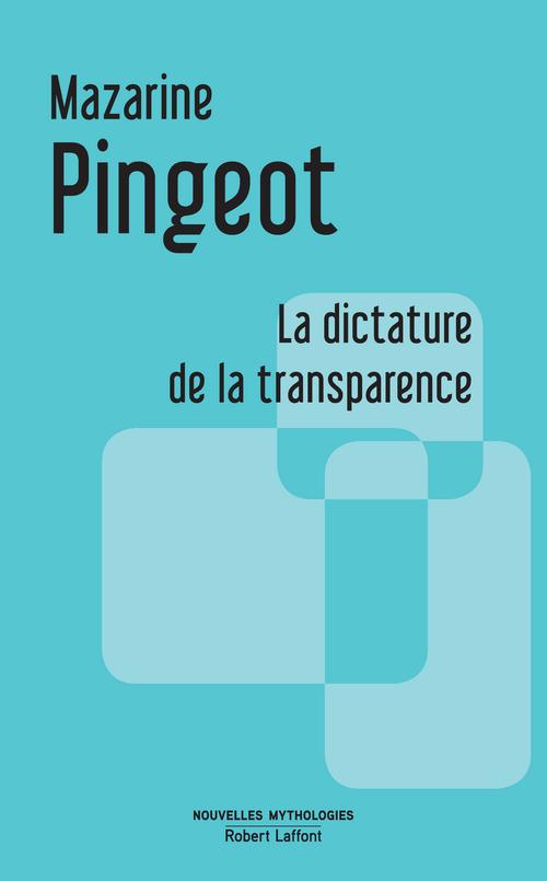 La dictature de la transparence