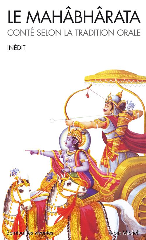 Le mahabharata - conte selon la tradition orale