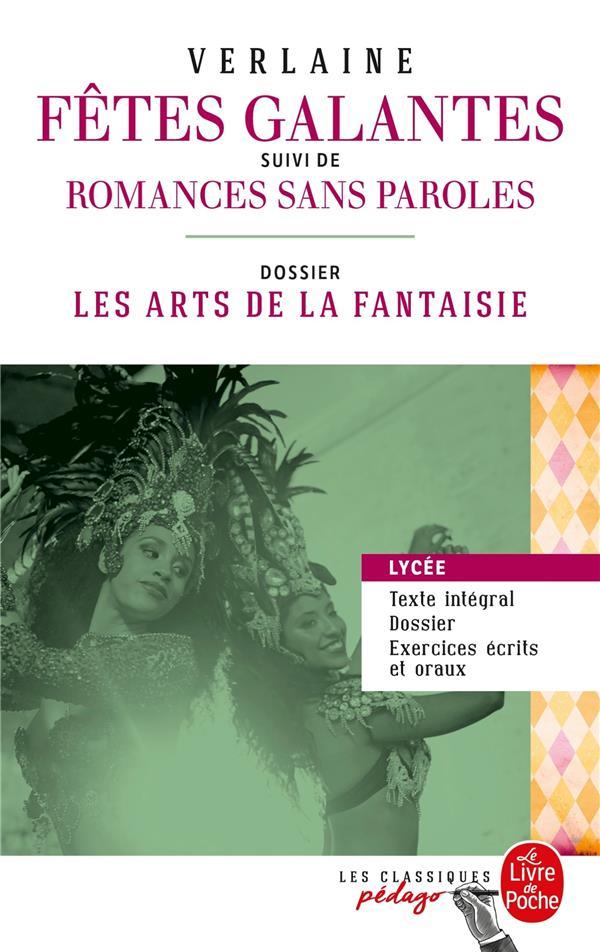 Les fêtes galantes ; romances sans paroles ; dossier thématique: les arts de la fantaisie