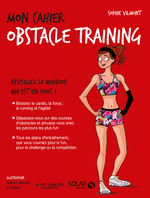 Vente EBooks : Mon cahier Obstacle training  - Sophie VILMONT