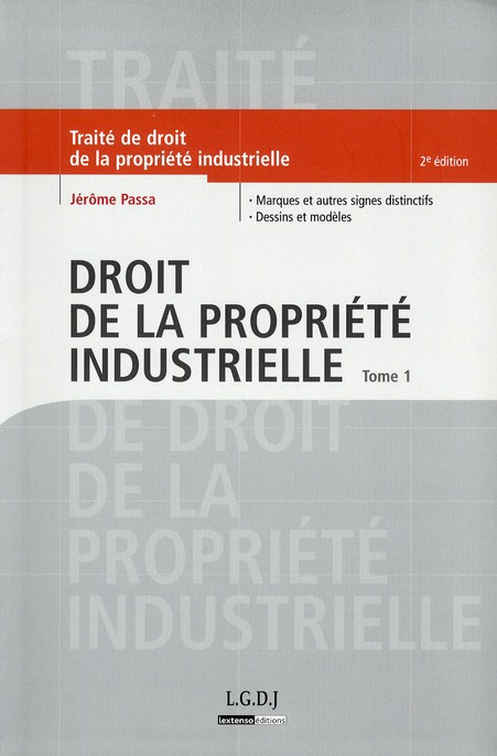 Droit De La Propriete Industrielle - 2eme Edition