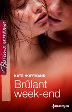 Vente EBooks : Brûlant week-end  - Kate Hoffmann