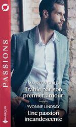Vente EBooks : Trahie par son premier amour ; une passion incandescente  - Maureen Child - Yvonne Lindsay