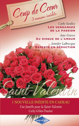 Saint Valentin ; 3 romans inédits