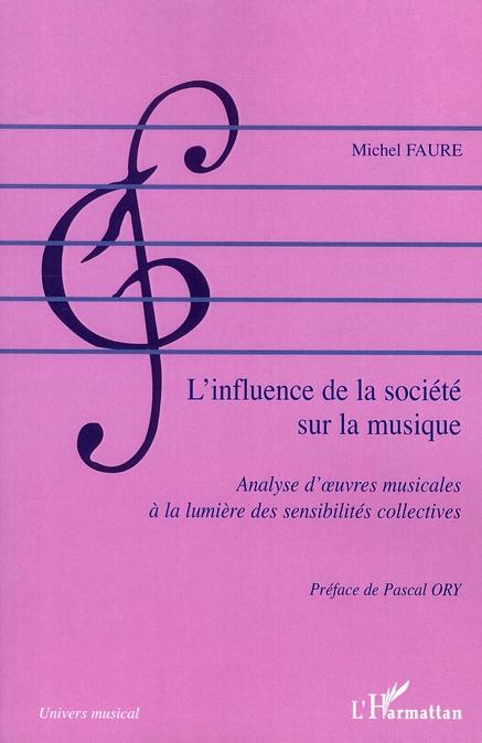 Vente EBooks : L'influence de la société sur la musique  - Michel Faure