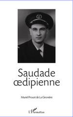 Vente EBooks : Saudade oedipienne  - Muriel Proust De La Gironiere