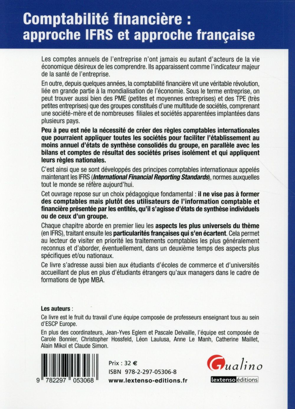 Comptabilité financière : approche IFRS et approche française (2e édition)