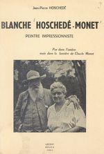 Blanche Hoschedé-Monet  - Jean-Pierre Hoschedé