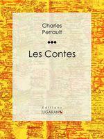 Vente Livre Numérique : Les Contes  - Ligaran - Charles Perrault