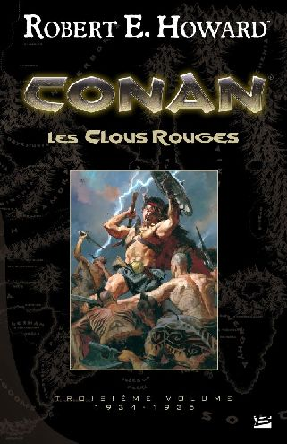 Conan ; INTEGRALE VOL.3 ; 1934-1935 ; les clous rouges
