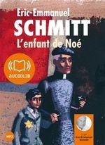 Vente AudioBook : L'enfant de Noé  - Éric-Emmanuel Schmitt