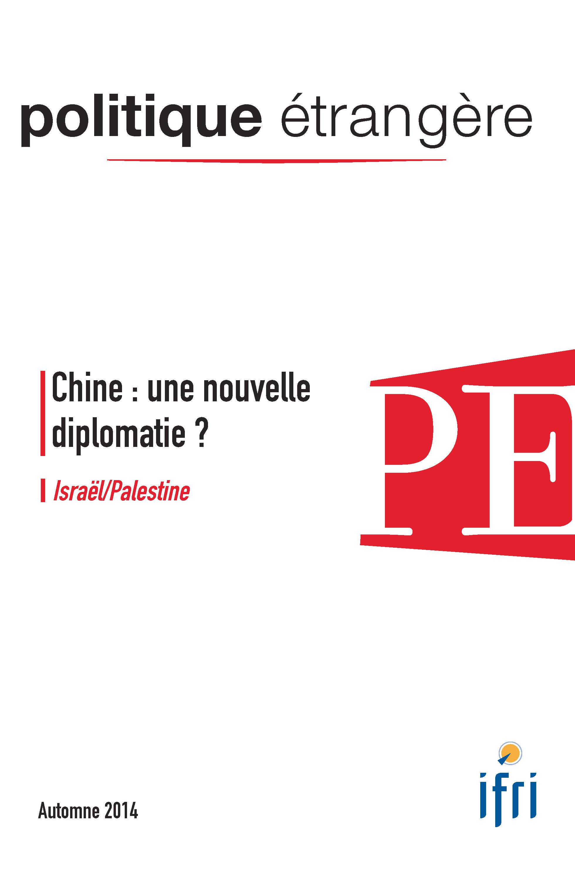POLITIQUE ETRANGERE N.3 ; Chine: une nouvelle diplomatie ?
