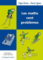 Vente EBooks : Les maths cent problèmes  - Pascal Jousselin - Roger Beslon - Daniel Lignon