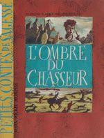Vente EBooks : L'ombre du chasseur  - François Place - Philippe Poirier