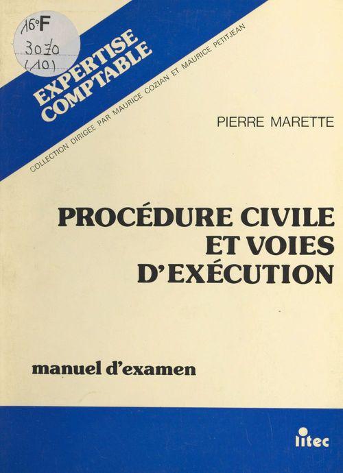 Procédure civile et voies d'exécution : manuel d'examen