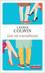 Vente Livre Numérique : Une vie merveilleuse  - Laurie Colwin