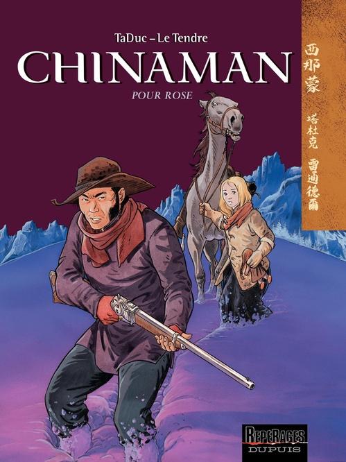Chinaman t.3 ; pour Rose
